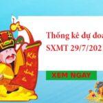 Thống kê dự đóan SXMT 29/7/2021 hôm nay